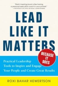 Lead Like It Matters Because It Does