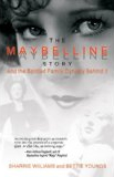 The Maybelline Story by Sharrie Williams